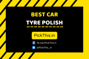 Best Car Tyre Polish